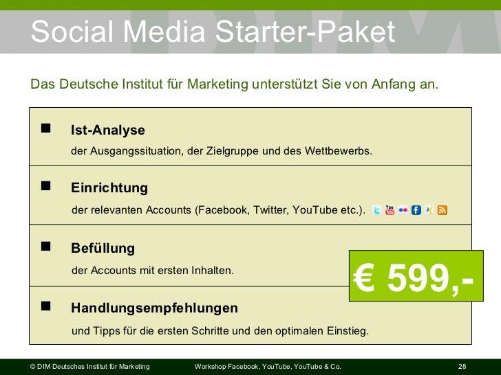 Social Media Starter-Paket Das Deutsche Institut für Marketing unterstützt Sie von Anfang an. €  599,- <ul><li>Befüllung  ...