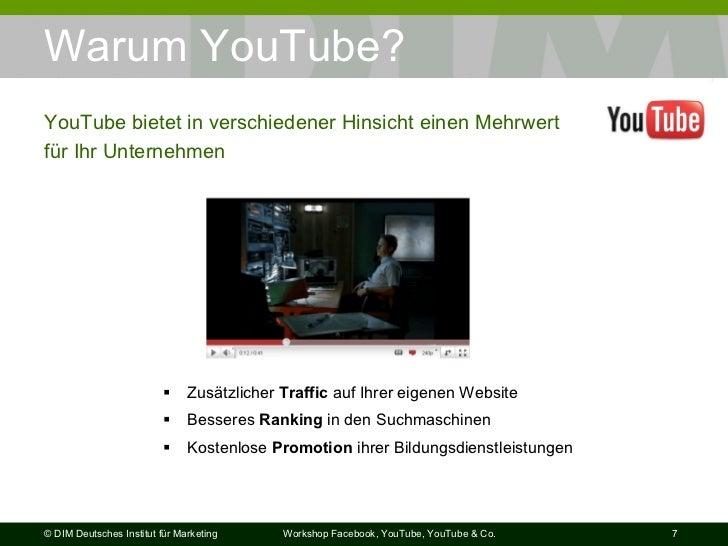 Warum YouTube? <ul><li>Zusätzlicher  Traffic  auf Ihrer eigenen Website </li></ul><ul><li>Besseres  Ranking  in den Suchma...
