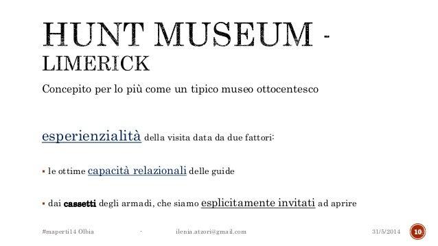 Concepito per lo più come un tipico museo ottocentesco esperienzialità della visita data da due fattori:  le ottime capac...