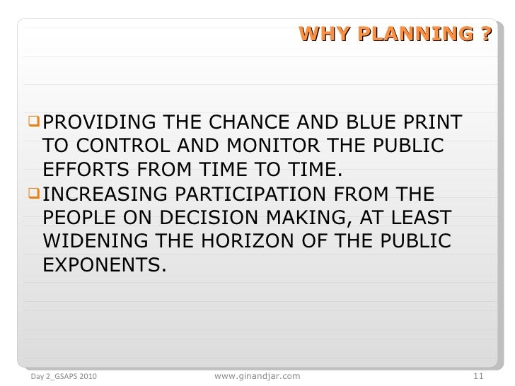 WHY PLANNING ? <ul><li>PROVIDING THE CHANCE AND BLUE PRINT TO CONTROL AND MONITOR THE PUBLIC EFFORTS FROM TIME TO TIME. </...