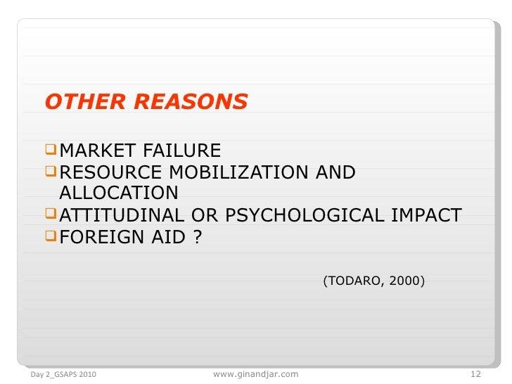 <ul><li>OTHER REASONS </li></ul><ul><li>MARKET FAILURE </li></ul><ul><li>RESOURCE MOBILIZATION AND ALLOCATION </li></ul><u...