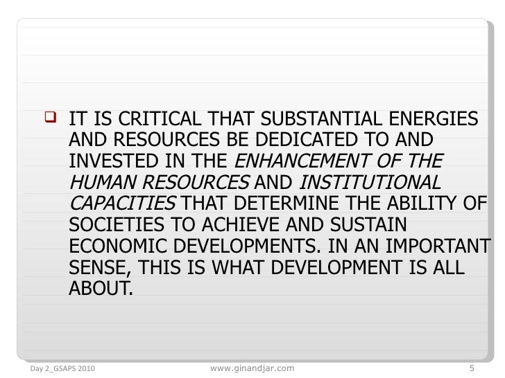 <ul><li>IT IS CRITICAL THAT SUBSTANTIAL ENERGIES AND RESOURCES BE DEDICATED TO AND INVESTED IN THE  ENHANCEMENT OF THE HUM...