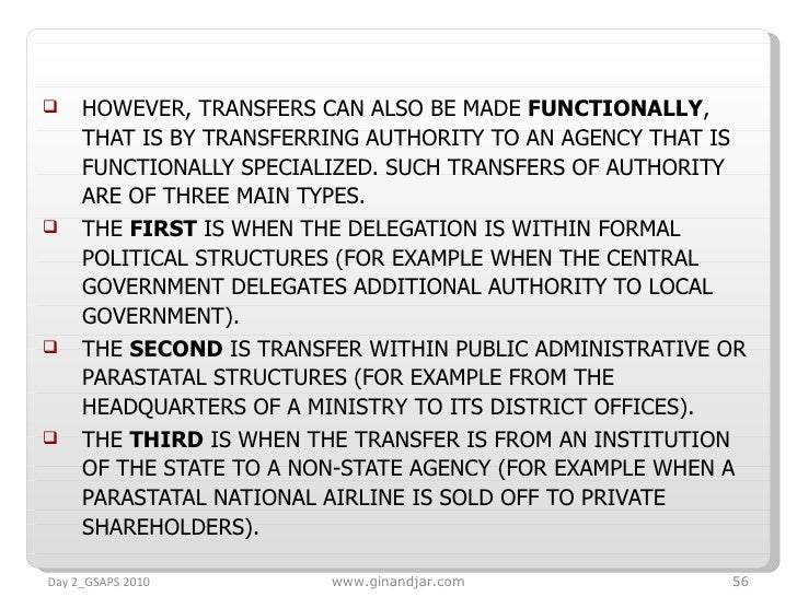 <ul><li>HOWEVER, TRANSFERS CAN ALSO BE MADE  FUNCTIONALLY , THAT IS BY TRANSFERRING AUTHORITY TO AN AGENCY THAT IS FUNCTIO...
