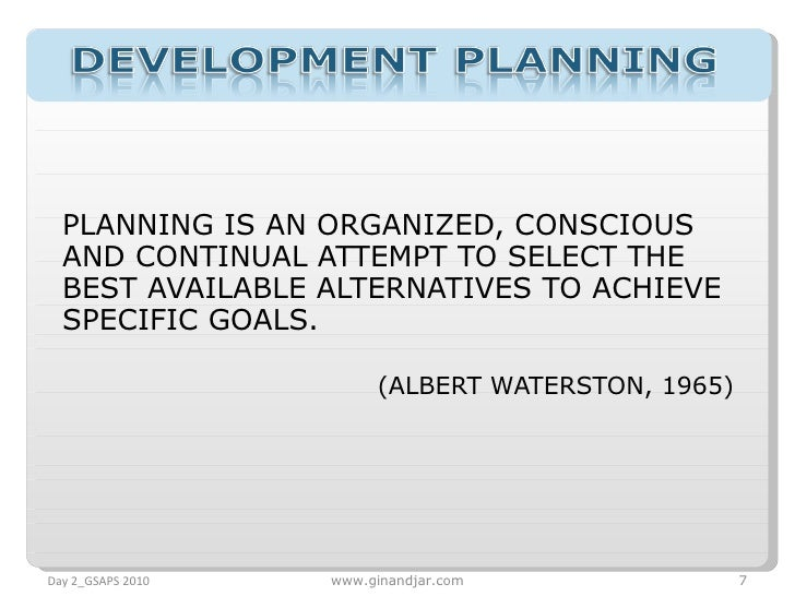 <ul><li>PLANNING IS AN ORGANIZED, CONSCIOUS AND CONTINUAL ATTEMPT TO SELECT THE BEST AVAILABLE ALTERNATIVES TO ACHIEVE SPE...