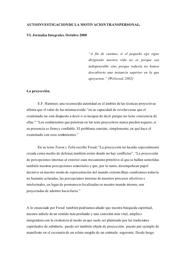 AUTOINVESTIGACION DE LA MOTIVACION TRANSPERSONAL.  VI. Jornadas Integrales. Octubre 2008                                  ...