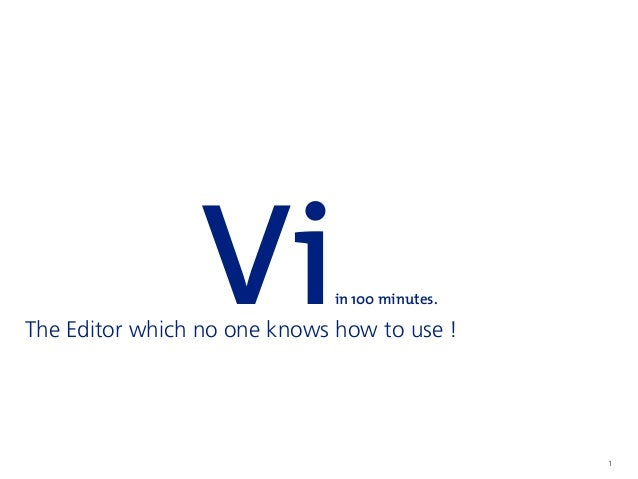 1 Viin 100 minutes. The Editor which no one knows how to use !