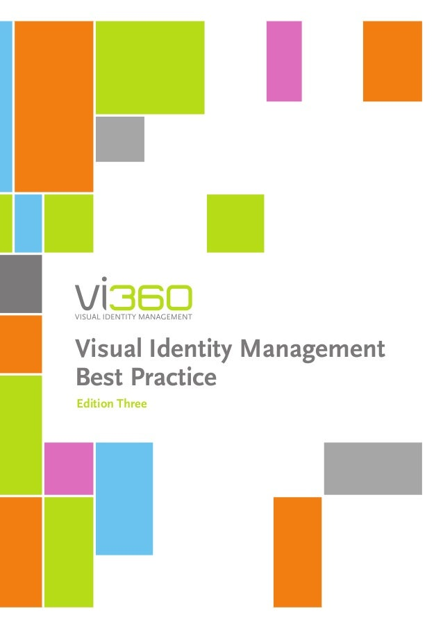 Visual Identity Management Best Practice Edition Three