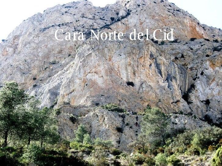 Cara Norte del Cid