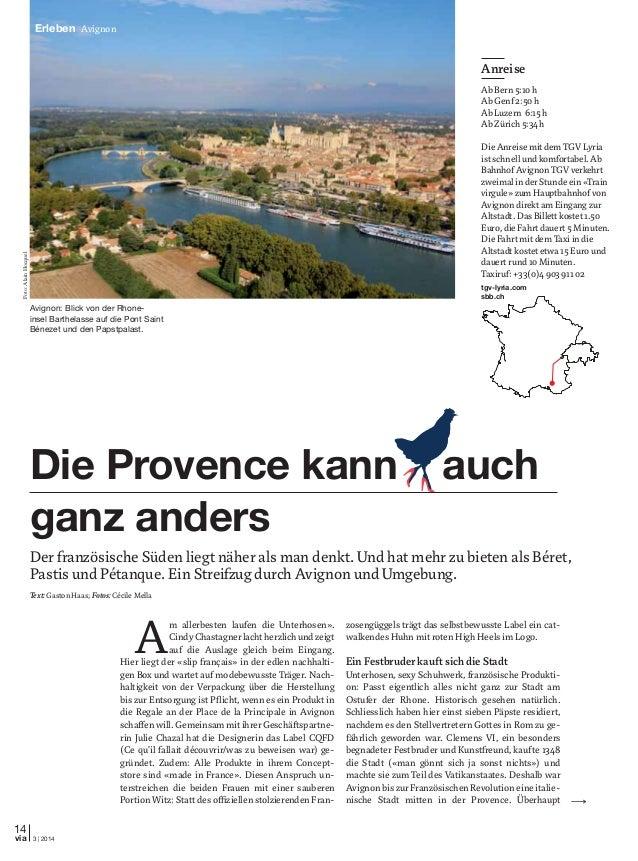 14 3 | 2014via Erleben Avignon A m allerbesten laufen die Unterhosen». CindyChastagnerlachtherzlichundzeigt auf die Auslag...