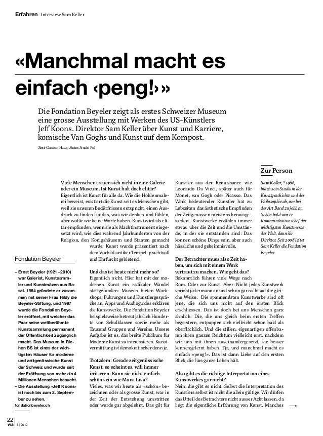 22 6 | 2012via Erfahren Interview Sam Keller Viele Menschen trauen sich nicht in eine Galerie oder ein Museum. Ist Kunst h...