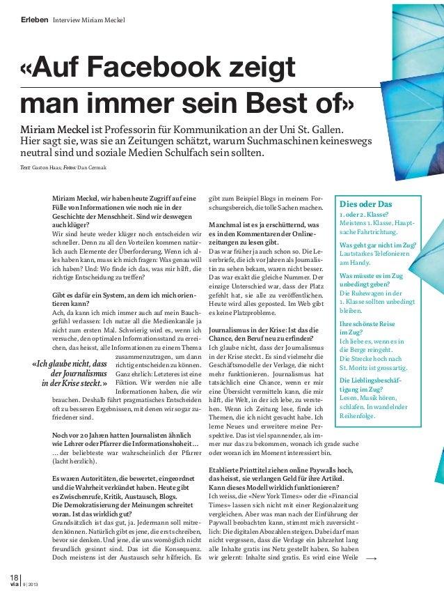 St.Gallen 18 9 | 2013via Miriam Meckel, wir haben heute Zugriff auf eine Fülle von Informationen wie noch nie in der Gesch...