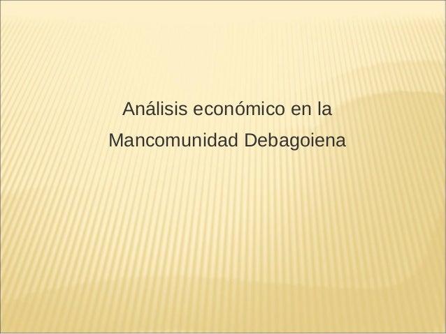 Análisis económico en laMancomunidad Debagoiena