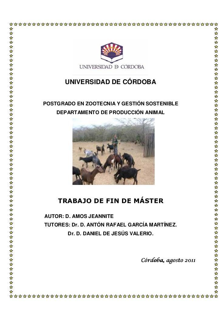 UNIVERSIDAD DE CÓRDOBAPOSTGRADO EN ZOOTECNIA Y GESTIÓN SOSTENIBLE    DEPARTAMENTO DE PRODUCCIÓN ANIMAL    TRABAJO DE FIN D...