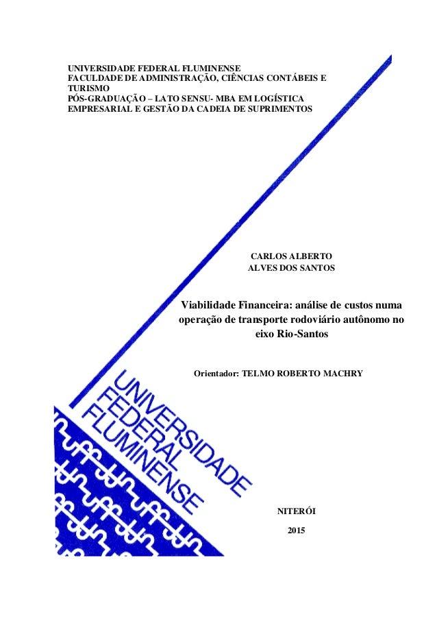 UNIVERSIDADE FEDERAL FLUMINENSE FACULDADE DE ADMINISTRAÇÃO, CIÊNCIAS CONTÁBEIS E TURISMO PÓS-GRADUAÇÃO – LATO SENSU- MBA E...