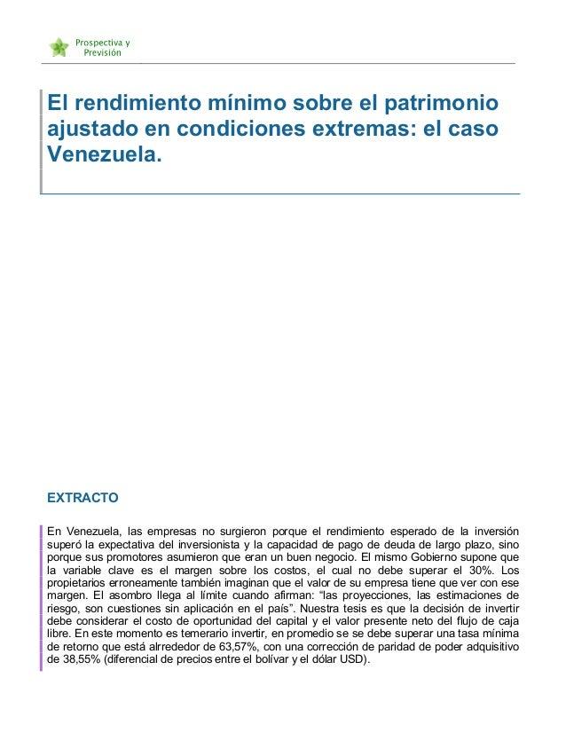 El rendimiento mínimo sobre el patrimonio ajustado en condiciones extremas: el caso Venezuela. EXTRACTO En Venezuel...
