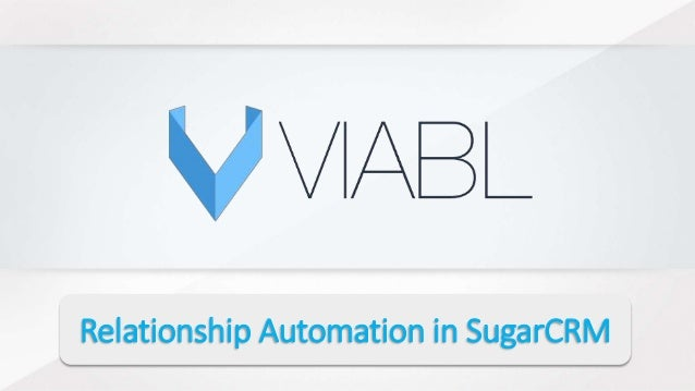 Relationship Automation in SugarCRM