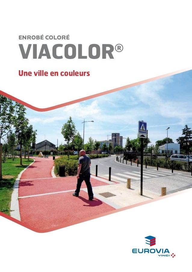 Enrobé coloré  VIACOLOR Une ville en couleurs  ®