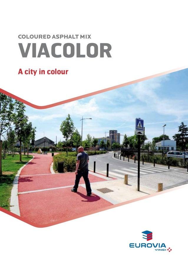 COLOURED ASPHALT MIX VIACOLOR A city in colour