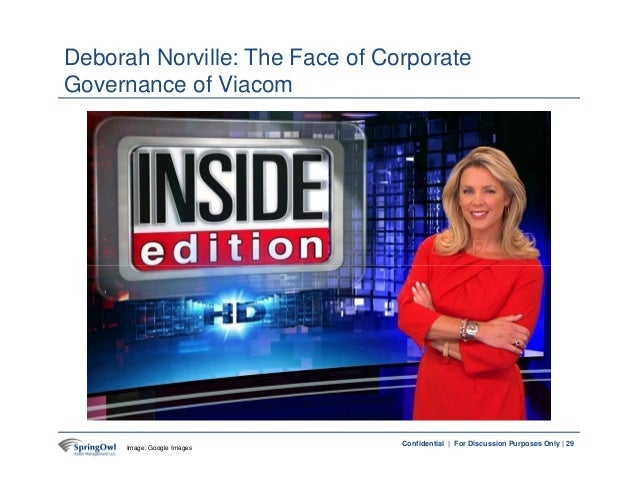 29Confidential | For Discussion Purposes Only | Deborah Norville: The Face of Corporate Governance of Viacom 29Image: Goog...