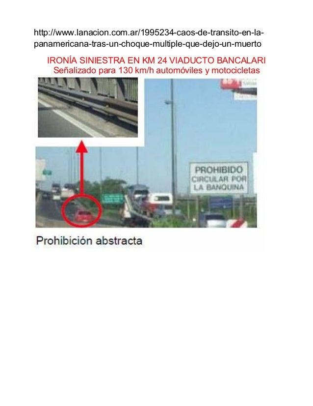 http://www.lanacion.com.ar/1995234-caos-de-transito-en-la- panamericana-tras-un-choque-multiple-que-dejo-un-muerto IRON�A ...