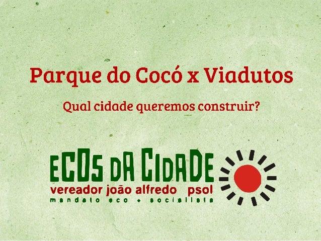 Apresentação sobre a atual situação do Parque do Cocó