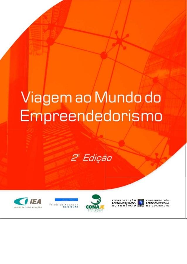 Viagem ao MundoViagem ao MundoViagem ao MundoViagem ao MundoViagem ao Mundo do Empreendedorismodo Empreendedorismodo Empre...