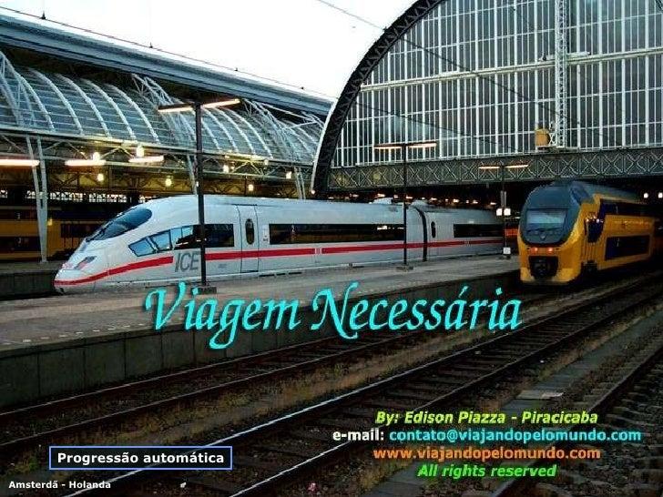 Progressão automática Amsterdã - Holanda