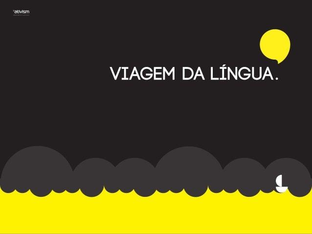 Viagem da lingua - a festa da lusofonia