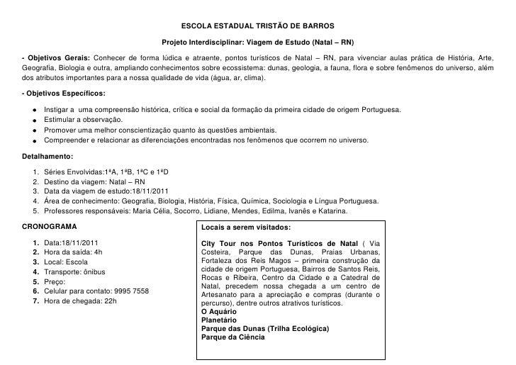 ESCOLA ESTADUAL TRISTÃO DE BARROS                                           Projeto Interdisciplinar: Viagem de Estudo (Na...
