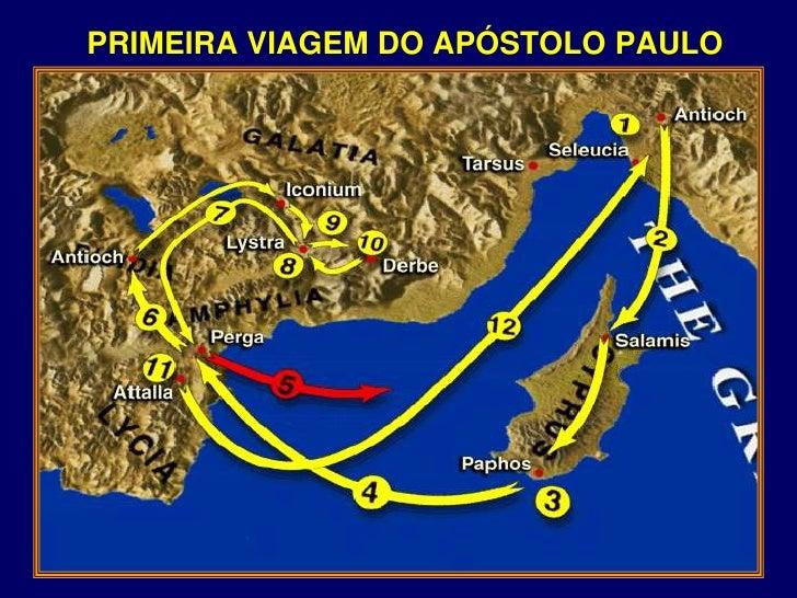 PRIMEIRA VIAGEM DO APÓSTOLO PAULO<br />