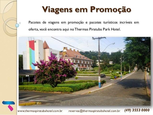 Viagens em Promoção  Pacotes de viagens em promoção e pacotes turísticos incríveis em oferta, você encontra aqui no Therma...