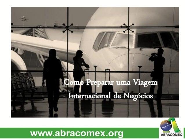 Como Preparar uma Viagem Internacional de Negócios 1