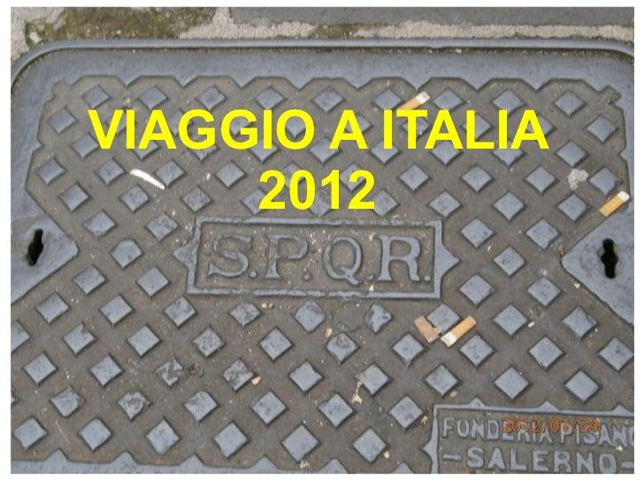 VIAGGIO A ITALIA 2012