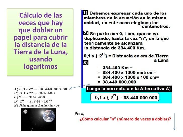Cálculo de las  veces que hay  que doblar unpapel para cubrirla distancia de laTierra de la Luna,     usando   logaritmos ...