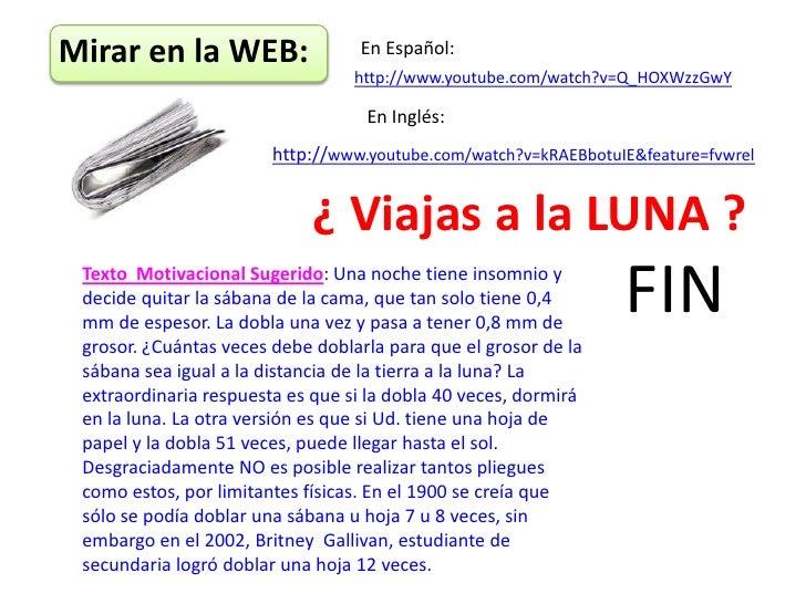 Mirar en la WEB:                  En Español:                                  http://www.youtube.com/watch?v=Q_HOXWzzGwY ...
