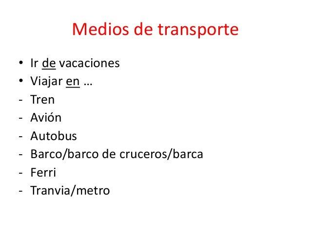 Viajar por y para verbos irregulares for Cuanto cuesta un billete de tren de barcelona a paris