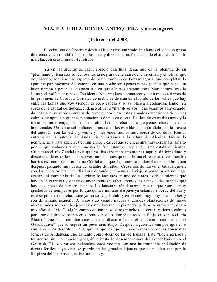 VIAJE A JEREZ, RONDA, ANTEQUERA y otros lugares                                    (Febrero del 2008)         El veintiuno...