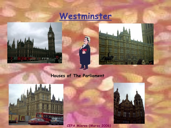 Westminster Houses of The Parliament