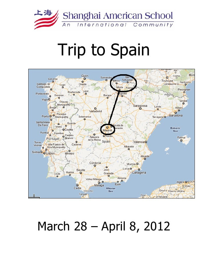Trip to SpainMarch 28 – April 8, 2012