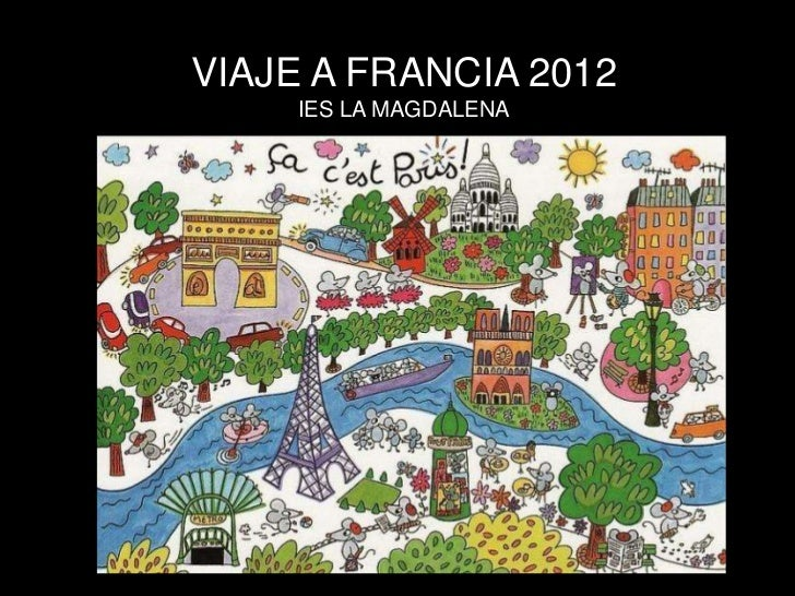 VIAJE A FRANCIA 2012     IES LA MAGDALENA