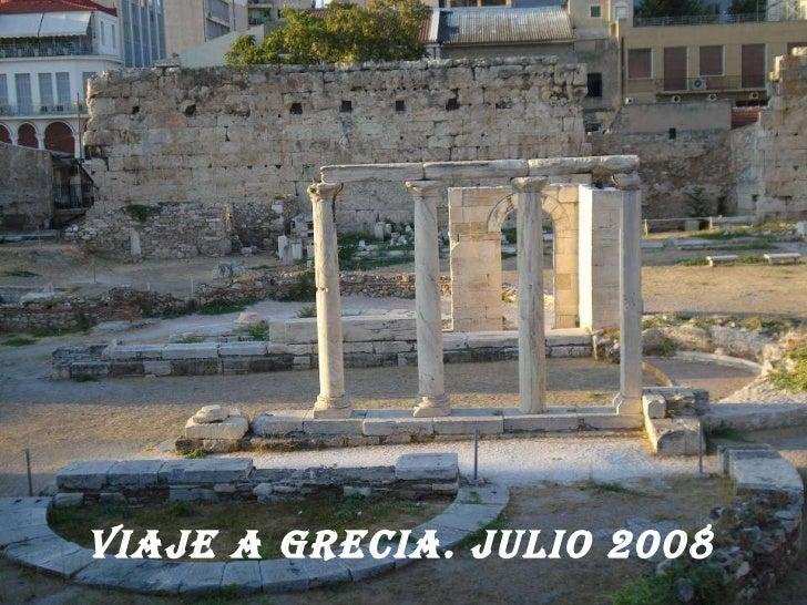 VIAJE A GRECIA. JULIO 2008