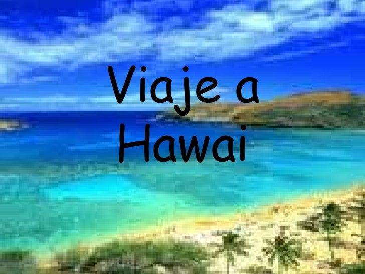 Viaje a Hawai<br />