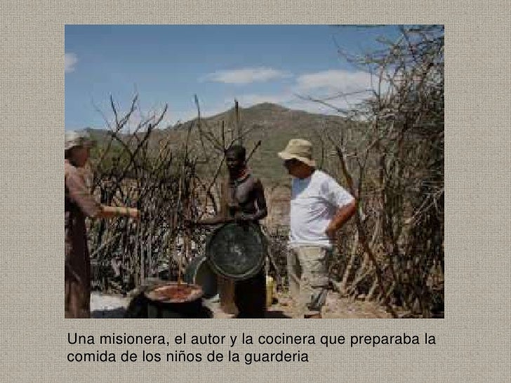 Una misionera, el autor y la cocinera que preparaba lacomida de los niños de la guarderia
