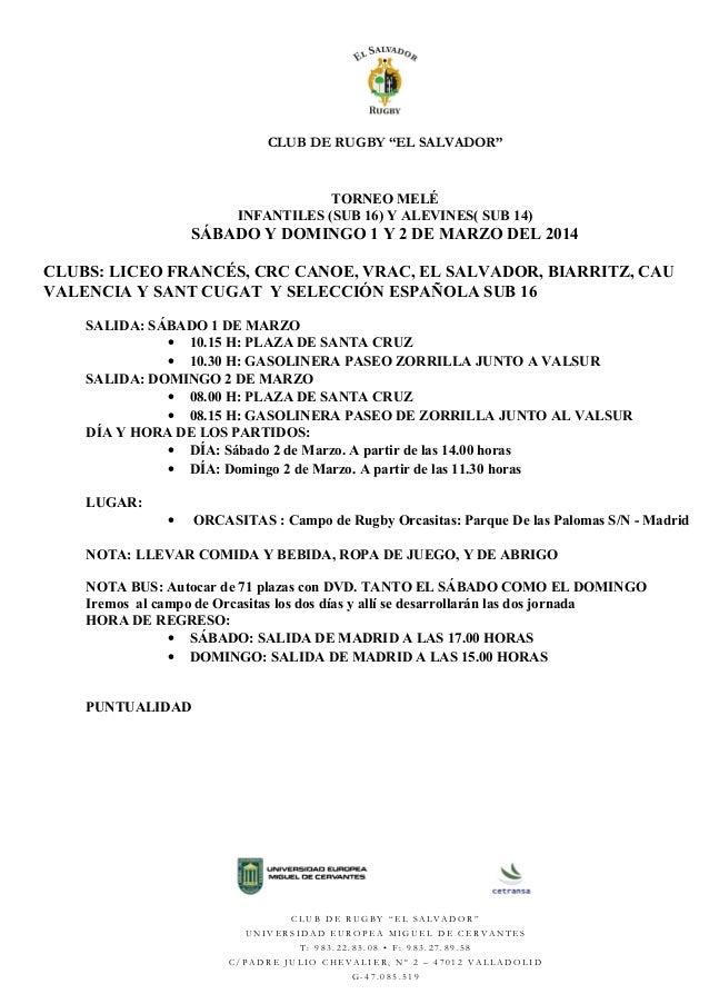 """CLUB DE RUGBY """"EL SALVADOR""""  TORNEO MELÉ INFANTILES (SUB 16) Y ALEVINES( SUB 14)  SÁBADO Y DOMINGO 1 Y 2 DE MARZO DEL 2014..."""