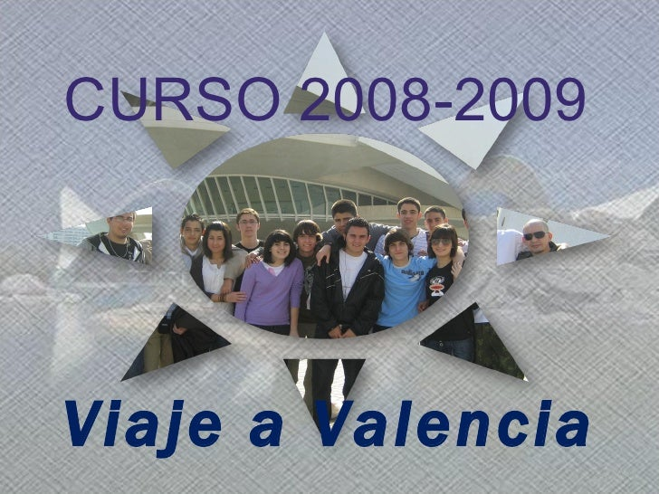 Viaje a Valencia CURSO 2008-2009