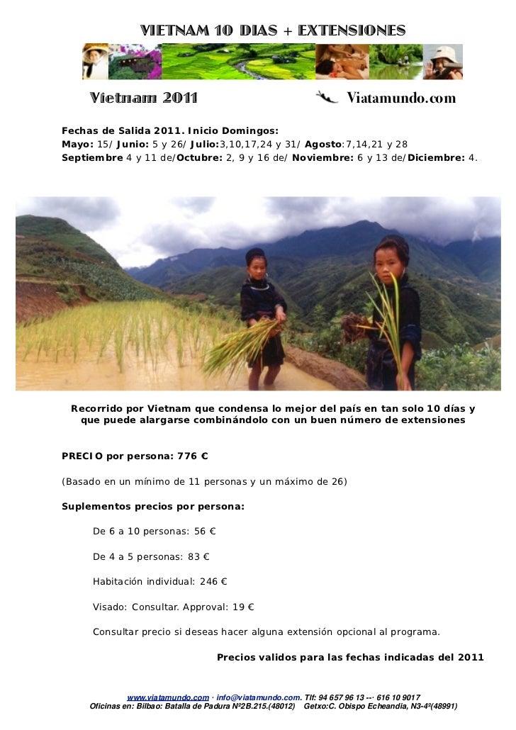 VIETNAM 10 DIAS + EXTENSIONES     Vietnam 2011                                                      Viatamundo.comFechas d...