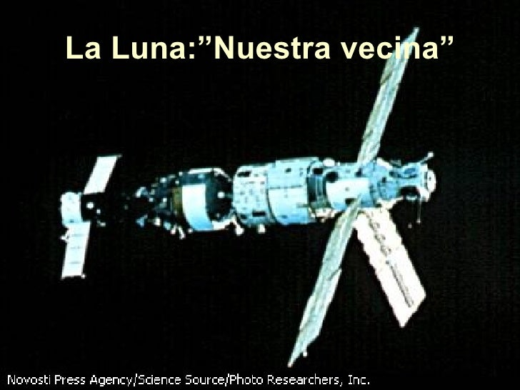 """La Luna:""""Nuestra vecina"""""""