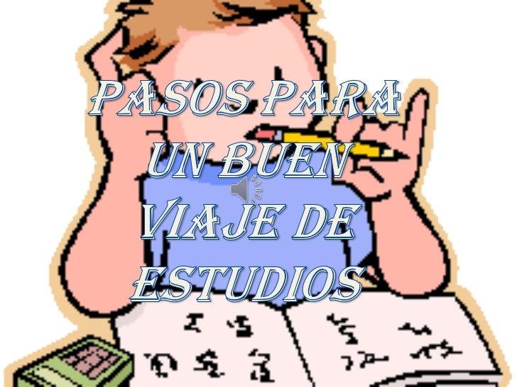 PASOS PARA UN BUEN VIAJE DE ESTUDIOS<br />