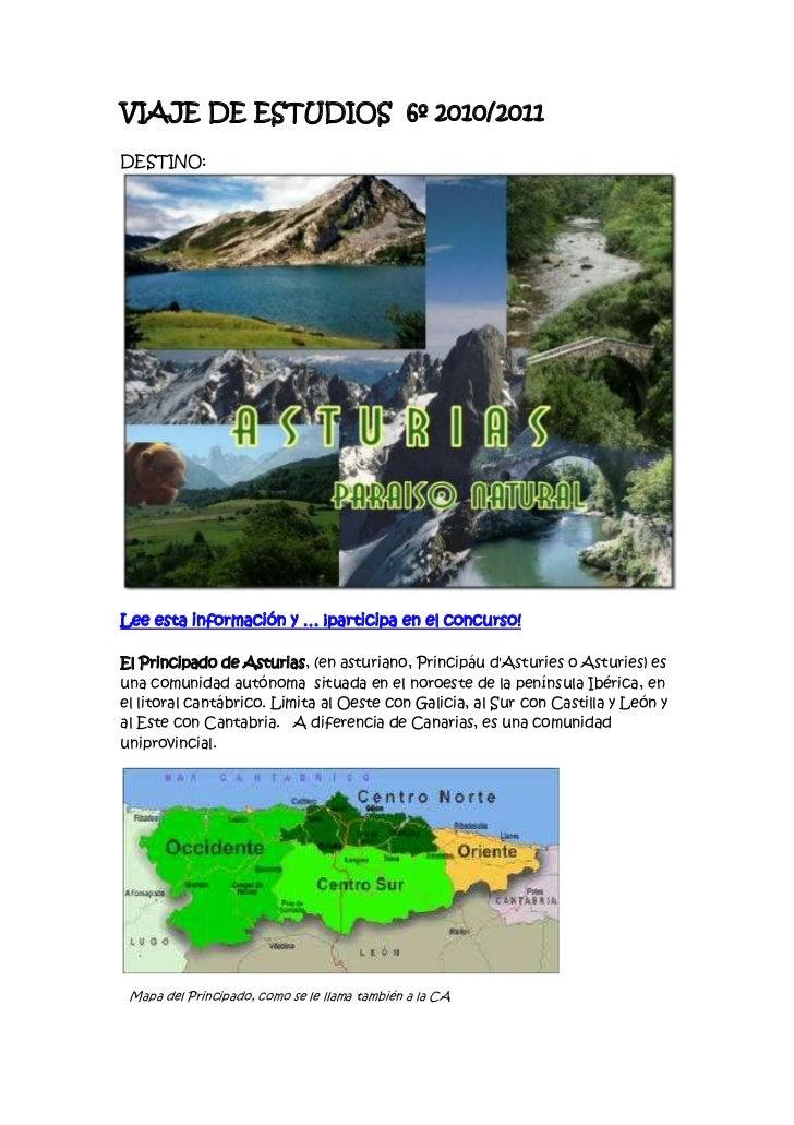 VIAJE DE ESTUDIOS  6º 2010/2011<br />DESTINO:<br />Lee esta información y … ¡participa en el concurso!<br />El Principado ...