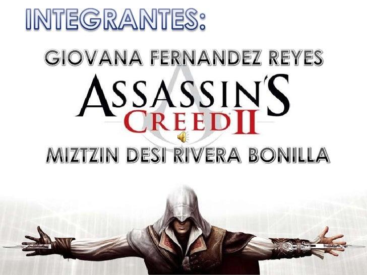 INTEGRANTES:<br />GIOVANA FERNANDEZ REYES<br />MIZTZIN DESI RIVERA BONILLA<br />